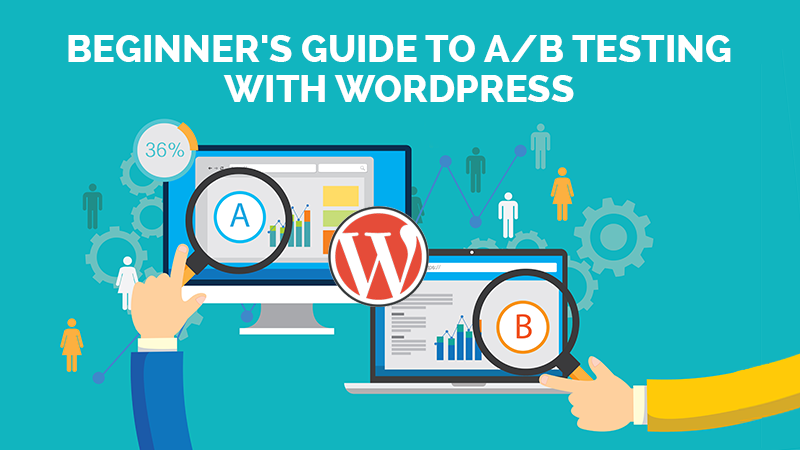 Beginner's Guide to A/B Testing with WordPress - cover
