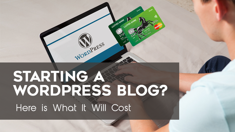 What is the cost of Starting a WordPress Blog? - cover