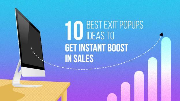 Exit Popups Ideas for Instant Boost in Sales