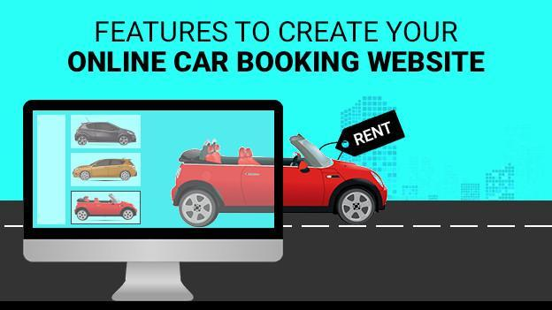 Features to Create Your Online Car Booking Website