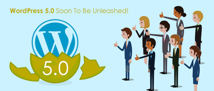 WordPress 5.0 Soon To Be Unleashed!