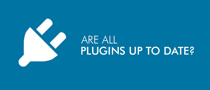 Are All Your Plugins Up To Date?