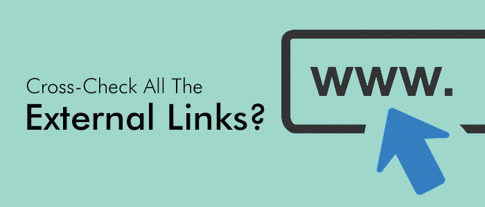 Did You Cross-Check All The External Links?