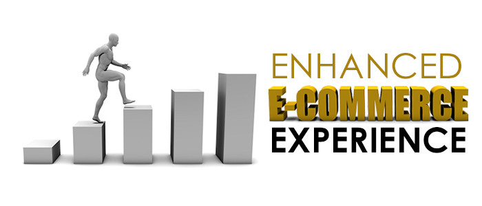E-commerce Experience Will Be Enhanced
