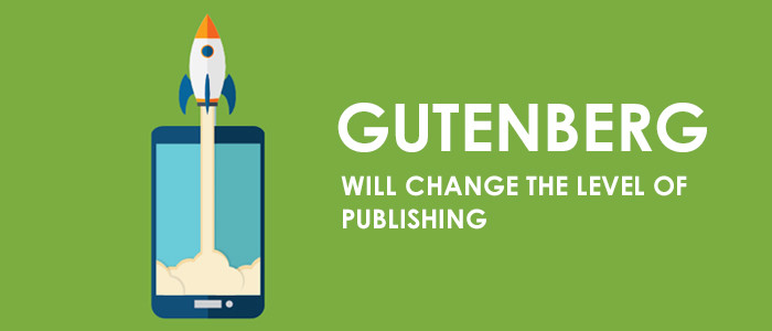 Gutenberg Will Change The Level Of Publishing