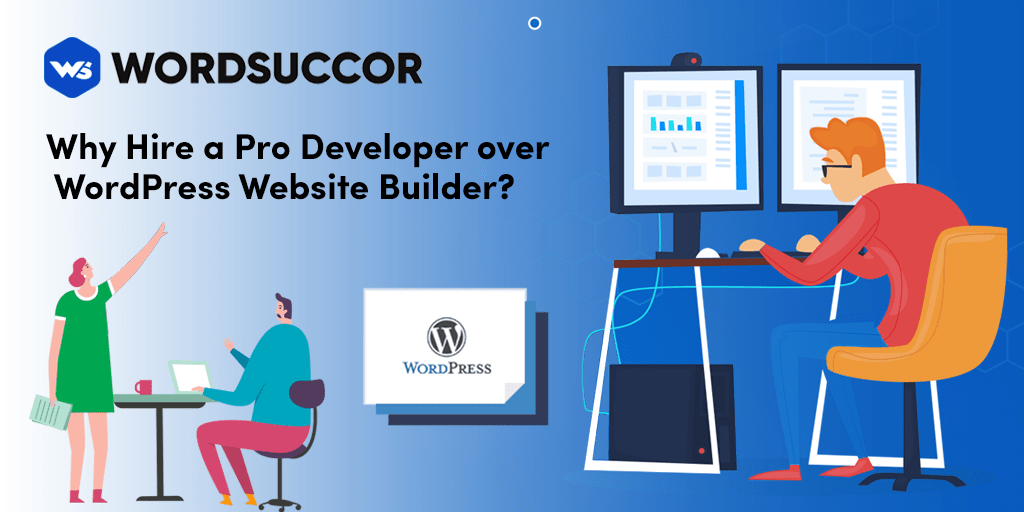 Why need to hire pro developer our website builder
