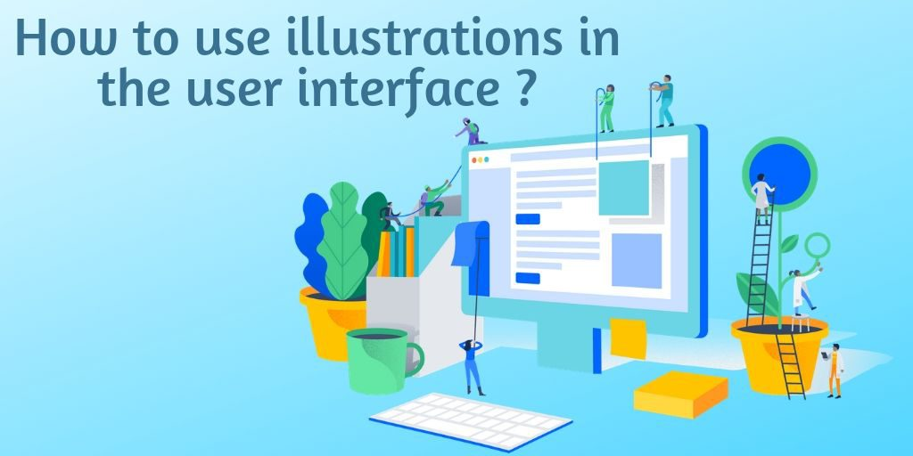 Use illustration in the User interface