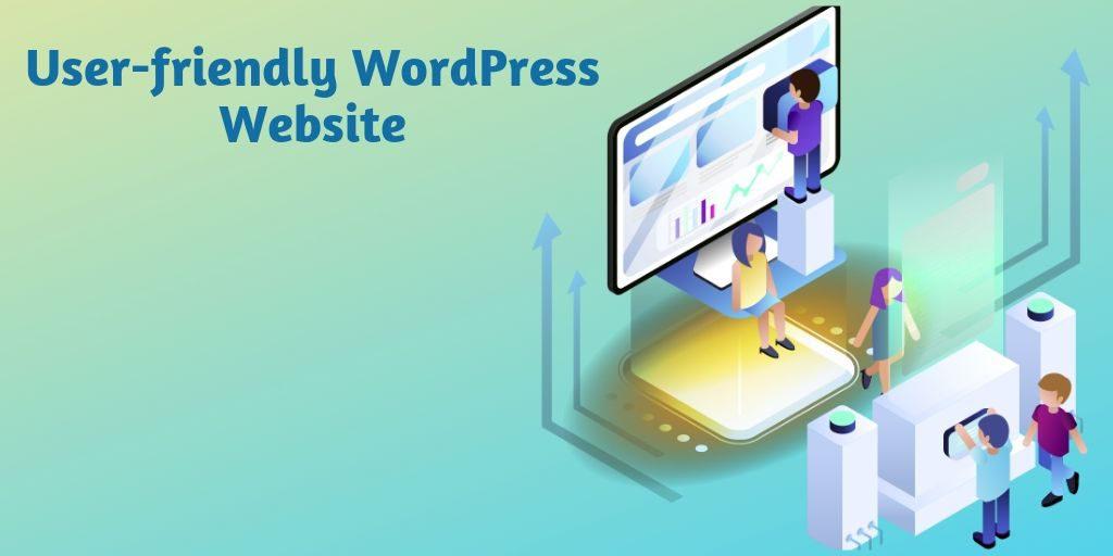 User friendly WordPress Website