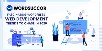WordPress Web Development Trends to Chase