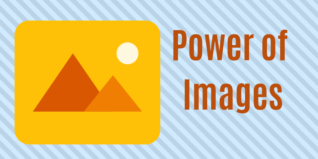 Power of Images