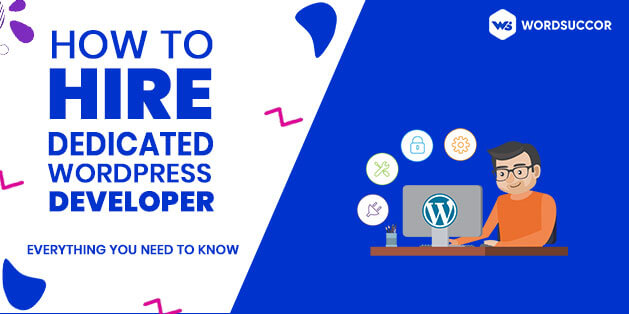 Hire Dedicated WordPress Developer