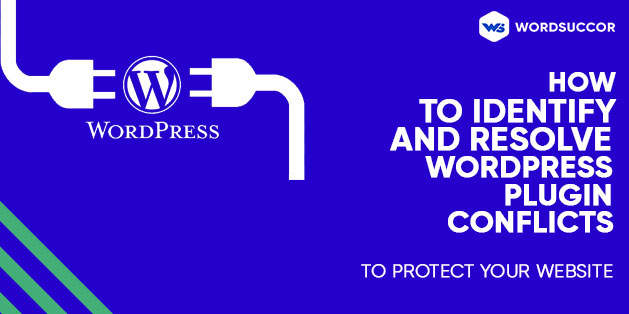 How to Identify and Resolve WordPress Plugin Conflicts