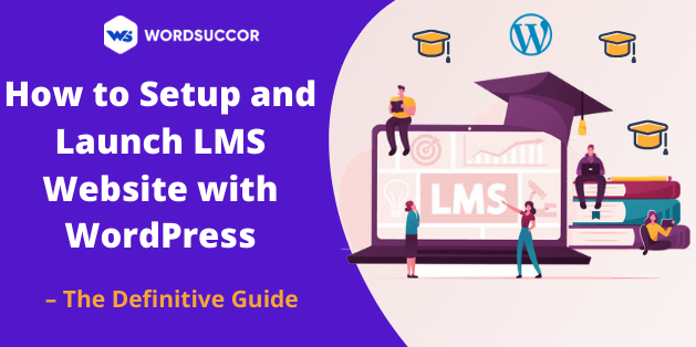 How to Setup and Launch LMS Website with WordPress