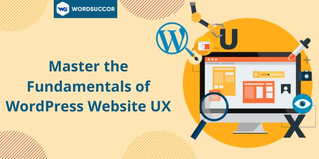 Master the Fundamentals of WordPress Website UX
